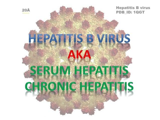 • In the family Hepadnaviridae; common name: Hepadnavirus • Known as the smallest DNA virus • Double stranded, circular 42...