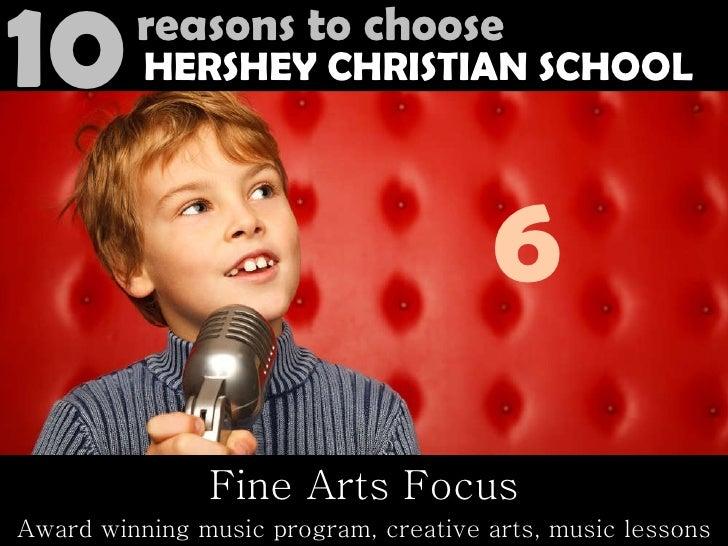 Fine Arts Focus Award winning music program, creative arts, music lessons 6 10 reasons to choose HERSHEY CHRISTIAN SCHOOL
