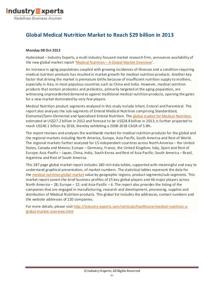 Global Medical Nutrition Market to Reach $29 billion in 2013Monday 08 Oct 2012Hyderabad – Industry Experts, a multi indust...
