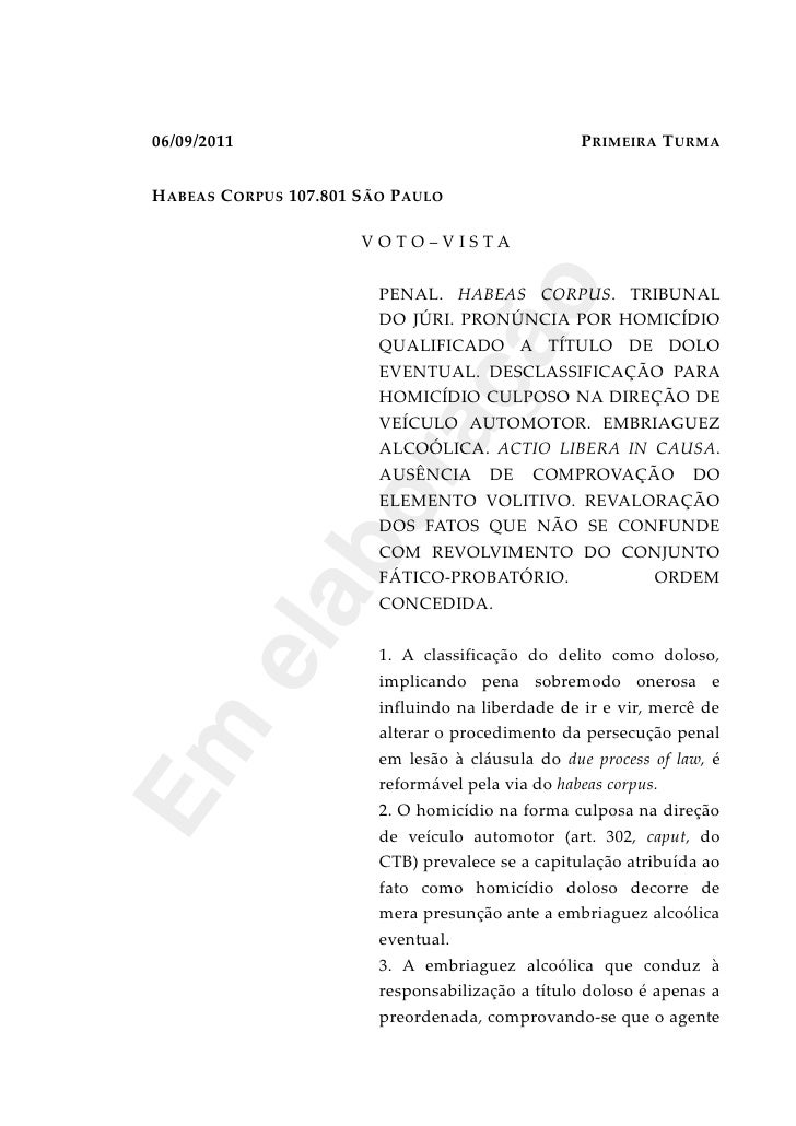 06/09/2011                                        PRIMEIRA TURMAHABEAS CORPUS 107.801 SÃO PAULO                      VOTO–...