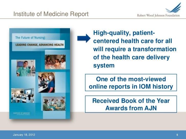 the future of nursing: leading change, advancing health