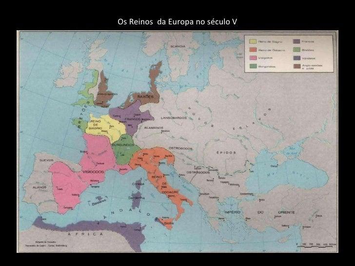 Os Reinos  da Europa no século V