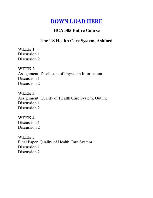 hca 305 ashford For more course tutorials visit wwwtutorialrankcom tutorial purchased: 1 times, rating: a+ stakeholders sultz and young (2011) describe the various stakeholders in the us health care system.