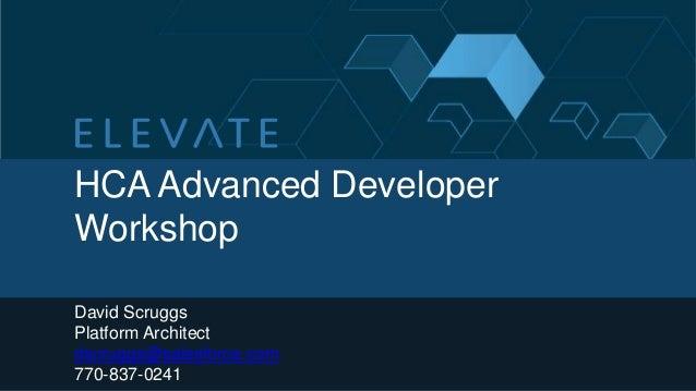 Hca advanced developer workshop