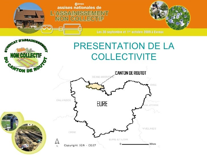 SYNDICAT D'ASSAINISSEMENT NON COLLECTIF DU CANTON DE ROUTOT PRESENTATION DE LA COLLECTIVITE