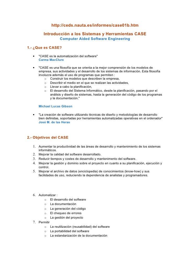 http://ceds.nauta.es/informes/case01b.htm          Introducción a los Sistemas y Herramientas CASE                       C...