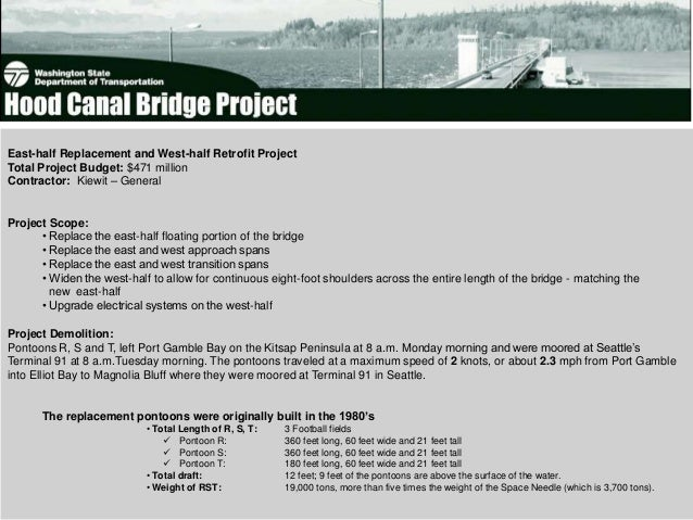 East-half Replacement and West-half Retrofit ProjectTotal Project Budget: $471 millionContractor: Kiewit – GeneralProject ...