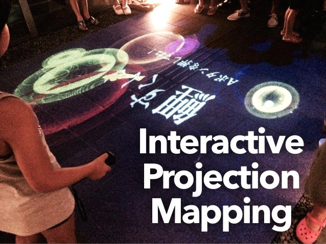 Interactive  Projection  Mapping