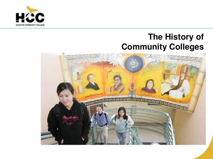 The History ofCommunity Colleges