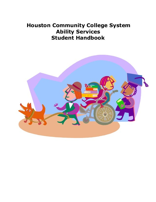 Houston Community College System Ability Services Student Handbook