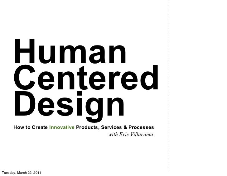 Human      Centered      Design      How to Create Innovative Products, Services & Processes                              ...