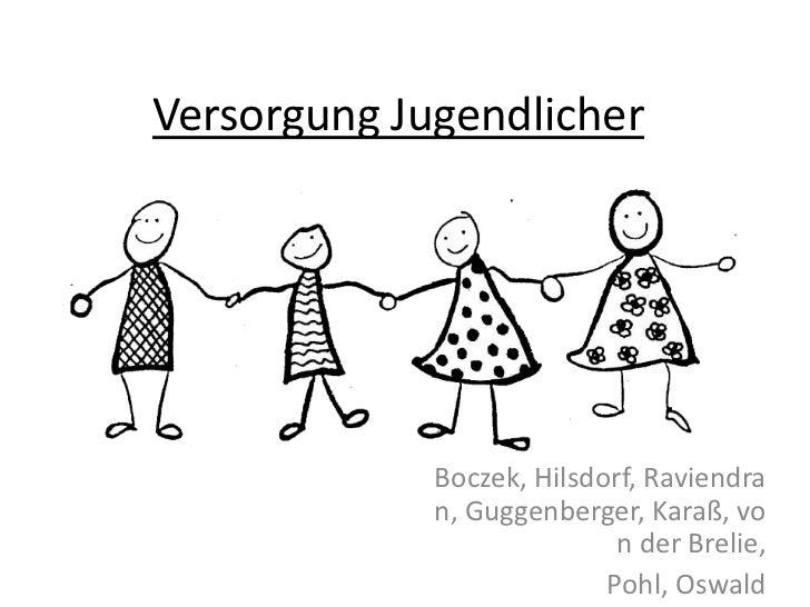 Versorgung Jugendlicher             Boczek, Hilsdorf, Raviendra             n, Guggenberger, Karaß, vo                    ...