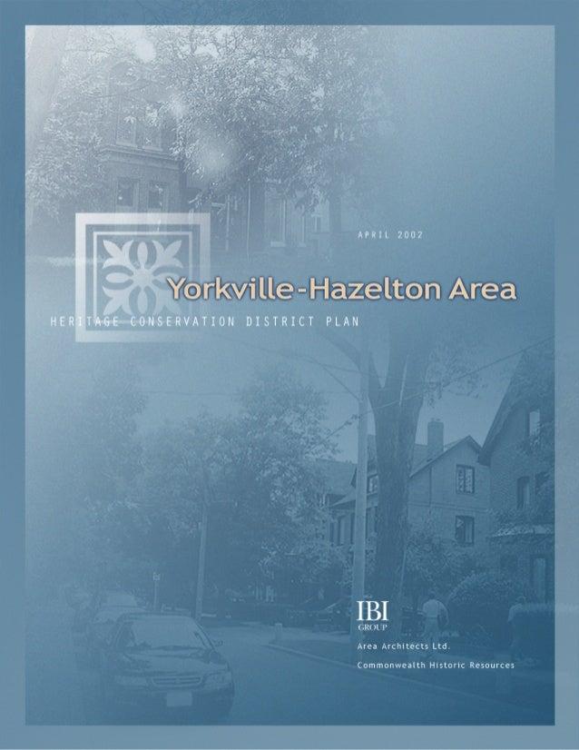 Yorkville-Hazelton Area                                                           HERITAGE CONSERVATION DISTRICT PLAN1.0 I...