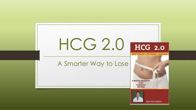 HCG 2.0 A Smarter Way to Lose
