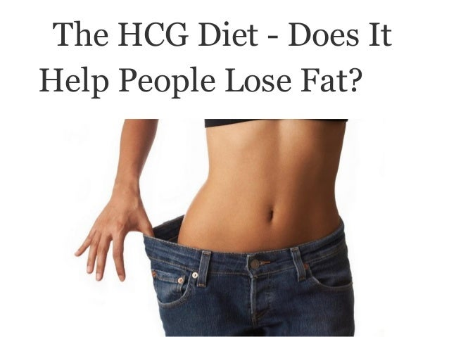 The HCG Diet - Does ItHelp People Lose Fat?