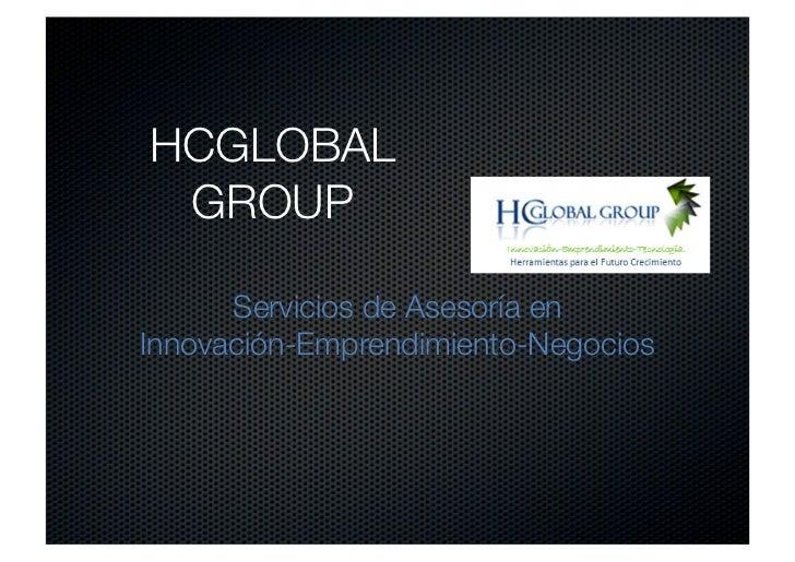 HCGLOBAL  GROUP      Servicios de Asesoría enInnovación-Emprendimiento-Negocios
