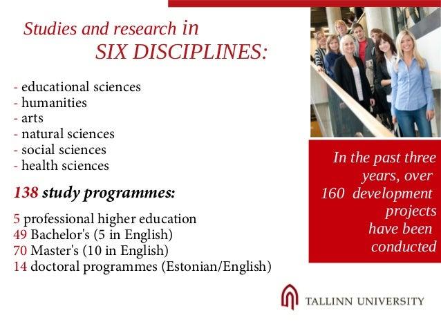 - educational sciences  - humanities  - arts  - natural sciences  - social sciences  - health sciences  138 study programm...