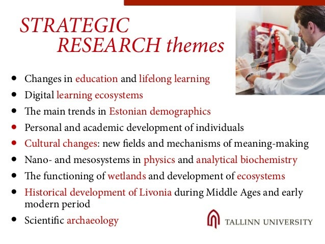 STRATEGIC  RESEARCH themes  ● Changes in education and lifelong learning  ● Digital learning ecosystems  ● The main trends...