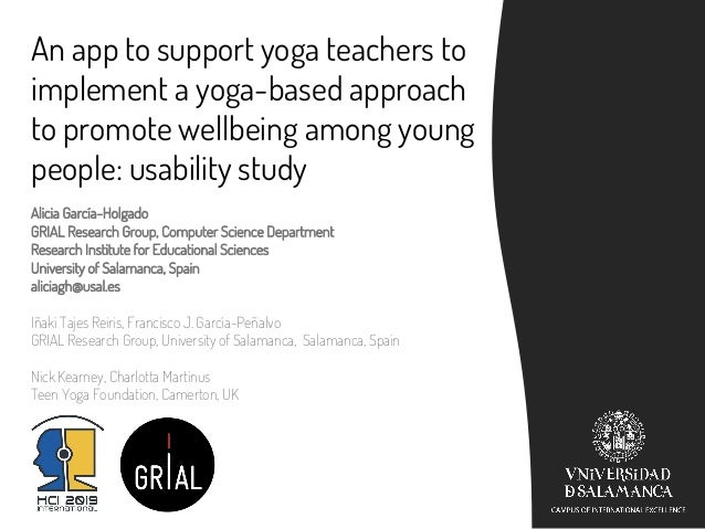 An app to support yoga teachers to implement a yoga-based approach to promote wellbeing among young people: usability stud...