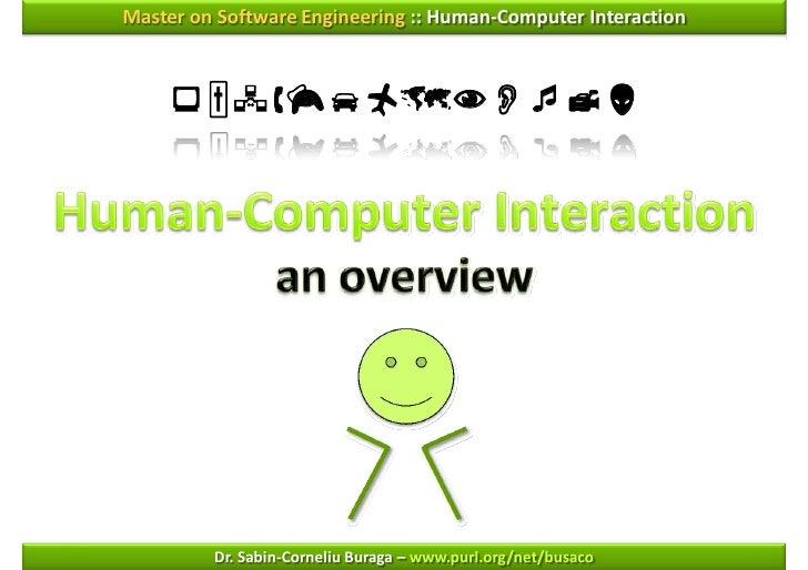 Master on Software Engineering :: Human-Computer Interaction                      Dr. Sabin-Corneliu Buraga –...