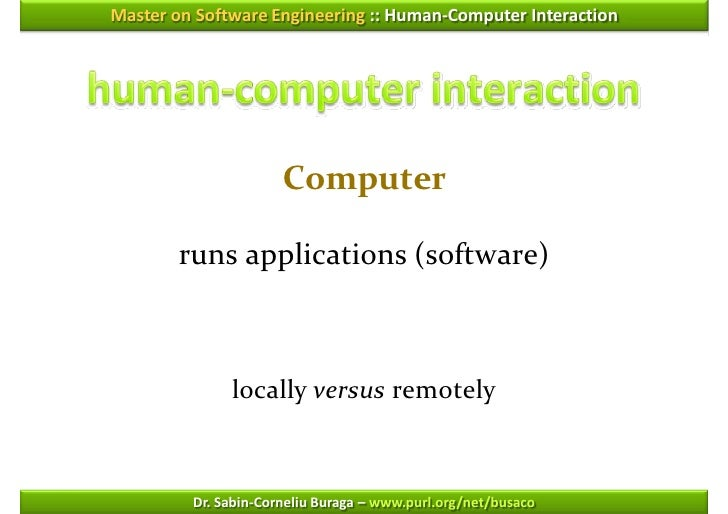 software engineering and hci Human-computer interaction in software engineering courses discussion summary chris phillips and elizabeth kemp introduction a working group was convened to consider human-.