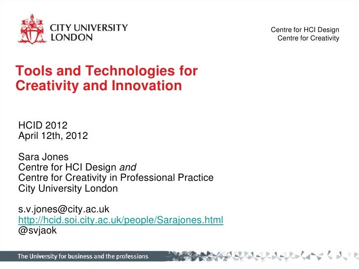 Centre for HCI Design                                                    Centre for CreativityTools and Technologies forCr...