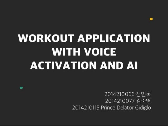 Workout Application with Voice Activation and AI
