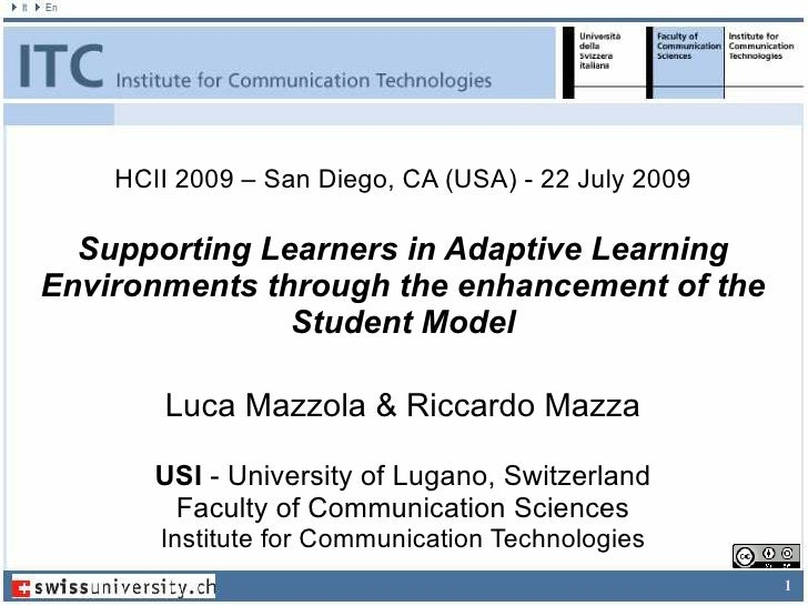 HCII 2009 – San Diego, CA (USA) - 22 July 2009    Supporting Learners in Adaptive Learning Environments through the enhanc...
