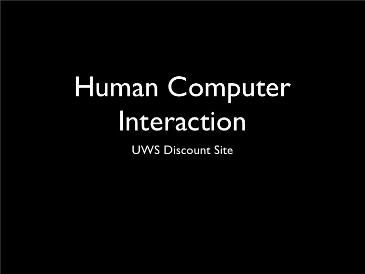 Human Computer   Interaction    UWS Discount Site