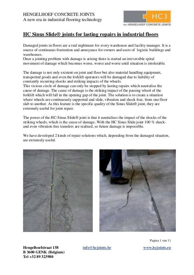 HENGELHOEF CONCRETE JOINTS A new era in industrial flooring technology Pagina 1 van 11 Hengelhoefstraat 158 info@hcjoints....