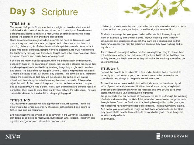 Day 3 Scripture TITUS 1:5-16 The reason I left you in Crete was that you might put in order what was left unfinished and a...
