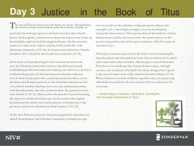 Day 3 Justice in the Book of Titus Tthe brevity of the text contrasts with the content's depth, in he text of Titus is sho...