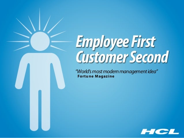 "Employee FirstCustomer Second""World's most modern management idea""For tune Magazine"