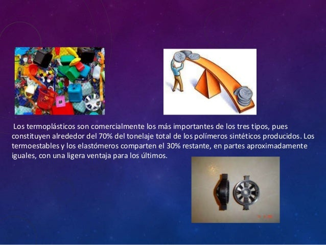 Termoplasticos y termofijos (Características) Slide 3