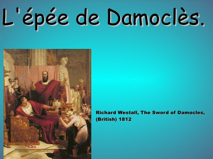 L'épée de Damoclès. Richard Westall, The Sword of Damocles, (British) 1812