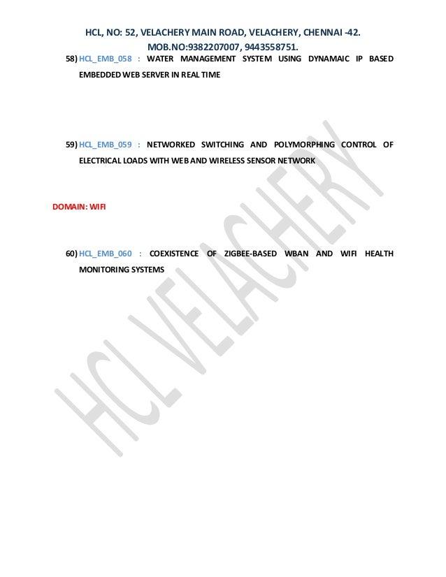 HCL, NO: 52, VELACHERY MAIN ROAD, VELACHERY, CHENNAI -42. MOB.NO:9382207007, 9443558751. 58) HCL_EMB_058 : WATER MANAGEMEN...