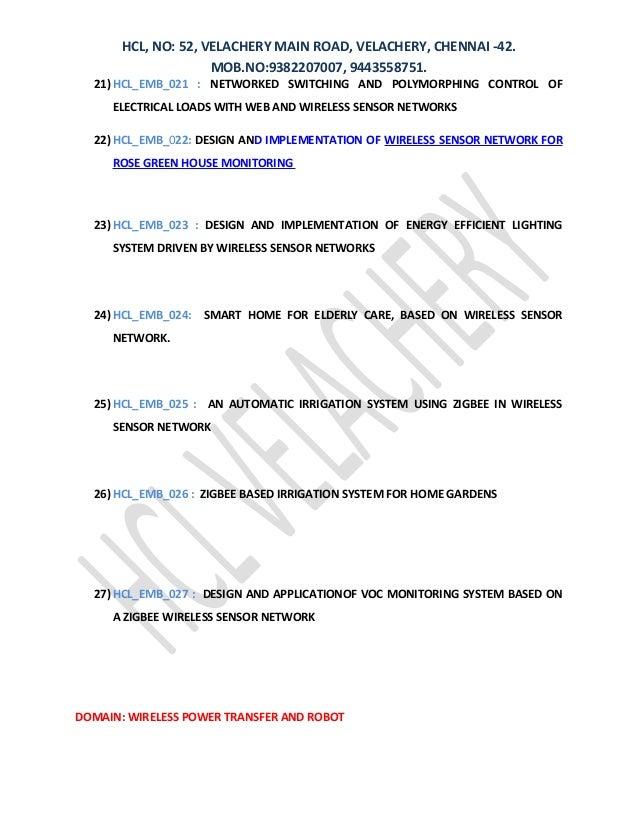 HCL, NO: 52, VELACHERY MAIN ROAD, VELACHERY, CHENNAI -42. MOB.NO:9382207007, 9443558751. 21) HCL_EMB_021 : NETWORKED SWITC...