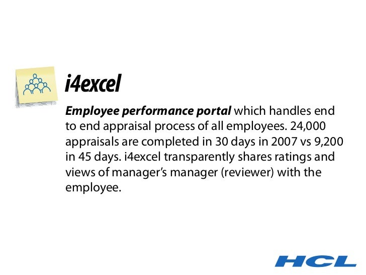 i4excel Employee performance portal which handles end to end appraisal process of all employees. 24,000 appraisals are com...