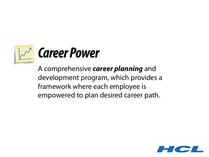 Career Power A comprehensive career planning and development program, which provides a framework where each employee is em...