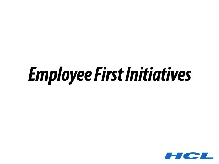 Employee First Initiatives      Employee First Initiatives
