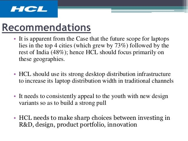 hcl laptop market challenges The current issue of vikalpa has published a case titled  hcl: challenge of the  laptop market this diagnoses features analyses of the case.