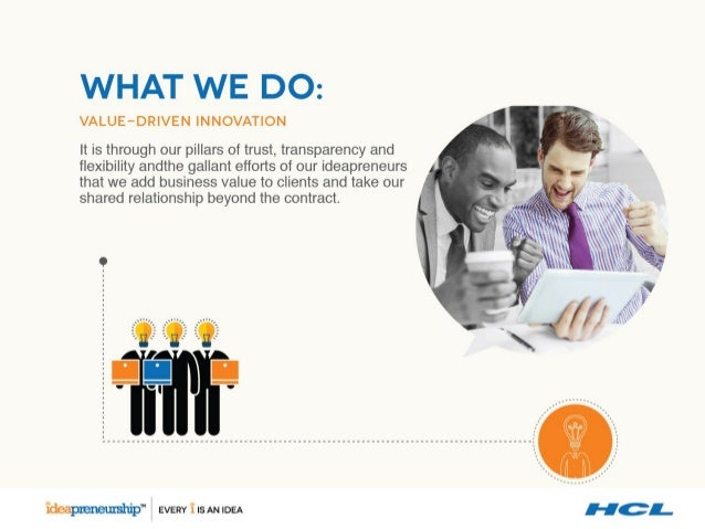 WHAT WE DO:   VALUE-DRIVEN INNOVATION  It is through our pillars of trust,  transparency and flexibility andthe gallant ef...