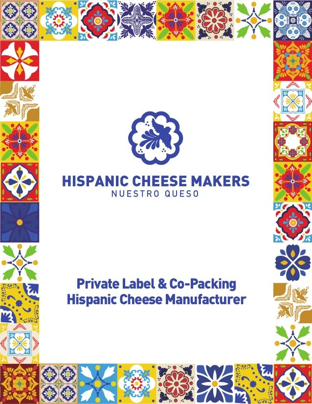 PrivateLabel&Co-Packing HispanicCheeseManufacturer