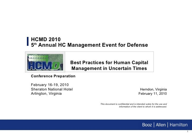HCMD 2010  5 th  Annual HC Management Event for Defense Conference Preparation   February 16-19, 2010 Sheraton National Ho...
