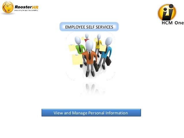 View and Manage Personal Information EMPLOYEE SELF SERVICES