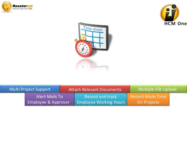 Alert Mails To Employee & Approver Record and track Employee Working Hours Record Work-Time On Projects Attach Relevant Do...