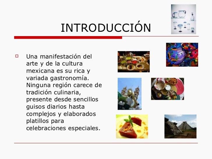 Historia de la cocina mexicana for Introduccion a la cocina francesa