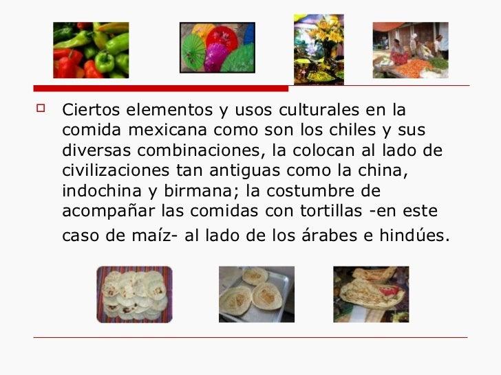 Historia de la cocina mexicana for Caracteristicas de la gastronomia francesa
