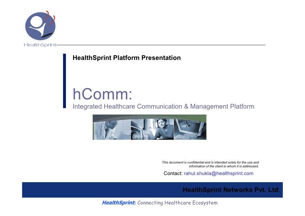 HealthSprint Platform Presentation     hComm: Integrated Healthcare Communication & Management Platform                   ...