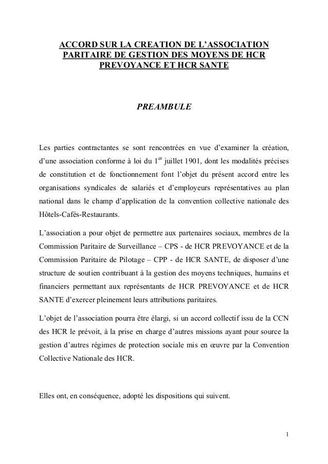1ACCORD SUR LA CREATION DE L'ASSOCIATIONPARITAIRE DE GESTION DES MOYENS DE HCRPREVOYANCE ET HCR SANTEPREAMBULELes parties ...